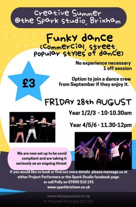 Funky/Commercial/Street Dance Taster Workshops at The Spark on Friday 28 August