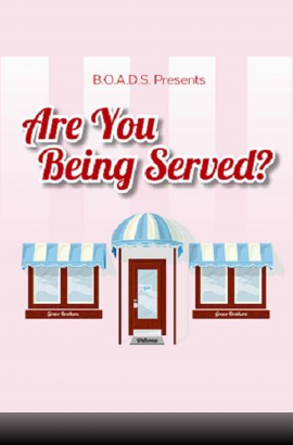 BOADS in 'Are You Being Served' Wednesday 1 June 7:30pm