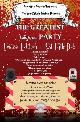 The Greatest Fairytale Party at The Spark -Saturday 15 December