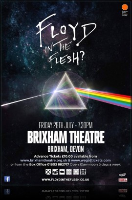 Floyd in the Flesh Returns - Friday 28 July 7.30 pm