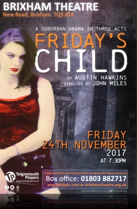 Teignmouth Players present 'Friday's Child' - Friday 24 November 7.30 pm