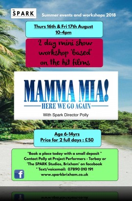 Mamma Mia Workshops at The Spark - 10 - 4 Thursday 16 August 2018