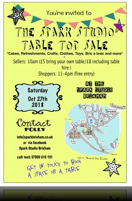 Table Top Sale at The Spark - 11 am Saturday 27 October 2018