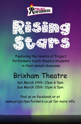 Project Performers present 'Rising Stars' - Saturday 24 March 2018 5 pm