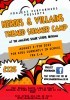 At The Spark - Heroes & Villains Summer Camp 2 - 7 August