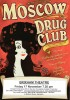 Moscow Drug Club - Friday 17 November 7.30 pm