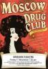 Moscow Drug Club - Friday 17 November 7.30 pm